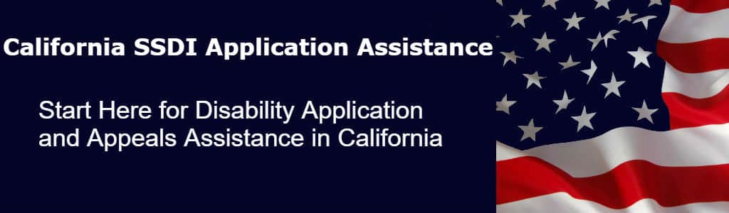 California SSDI Application Assistance